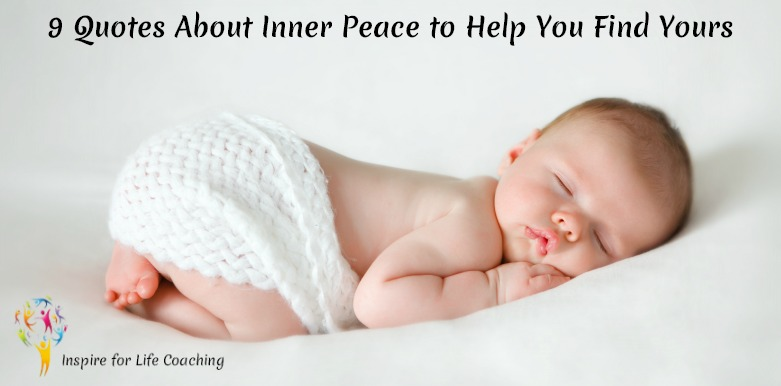 9 Quotes About Inner Peace to Help You Find Yours - Inspire ...