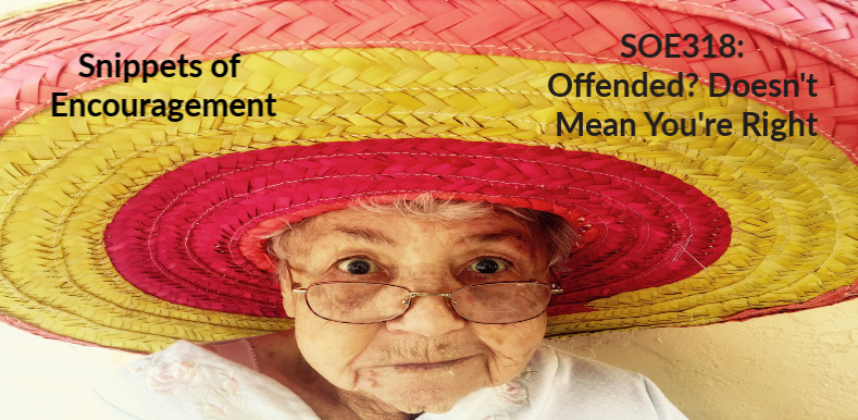 Offended? Doesn't Mean You're Right